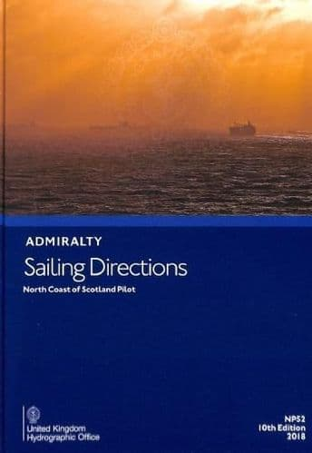 NP52 - Admiralty Sailing Directions: North Coast Of Scotland Pilot ( 10th Edition )